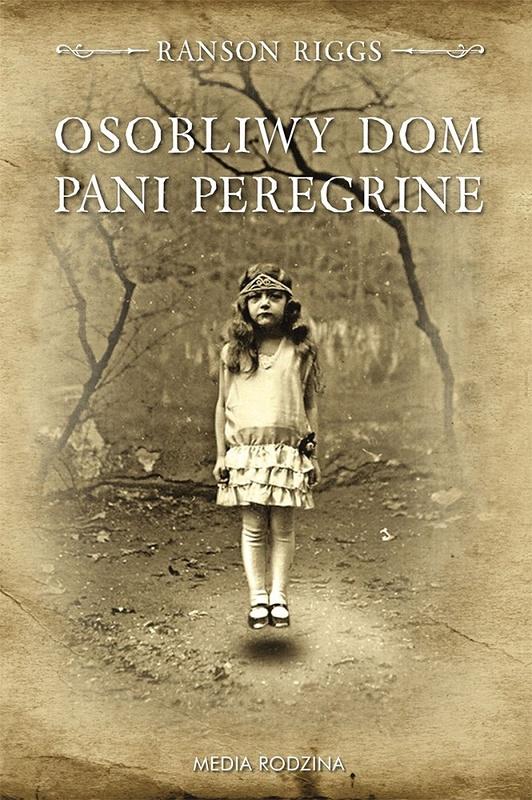 Osobliwe dzieci u pani Peregrine