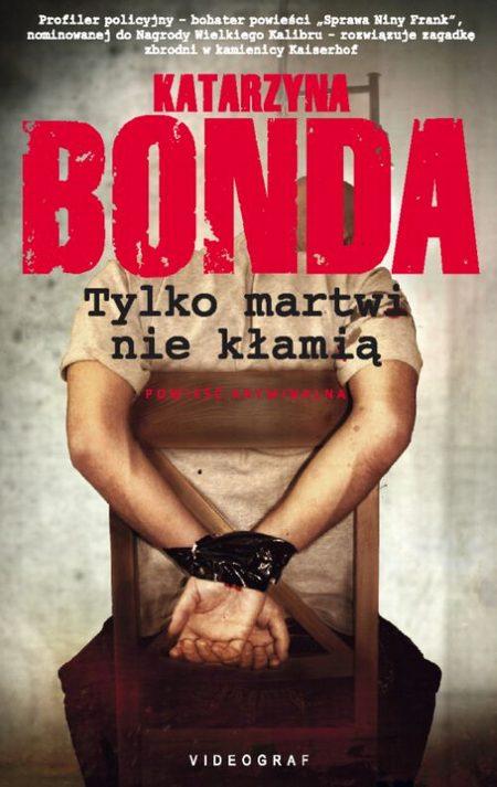 Nowa powieść Bondy