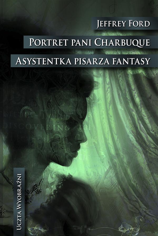 Portret pani Charbuque/Asystentka pisarza fantasy