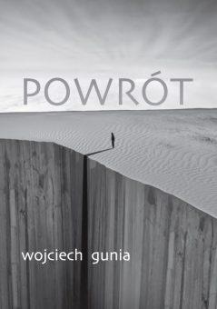 Wojciech Gunia - Powrót - recenzja