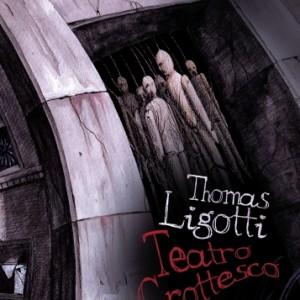 ligotti-teatro_grottesco