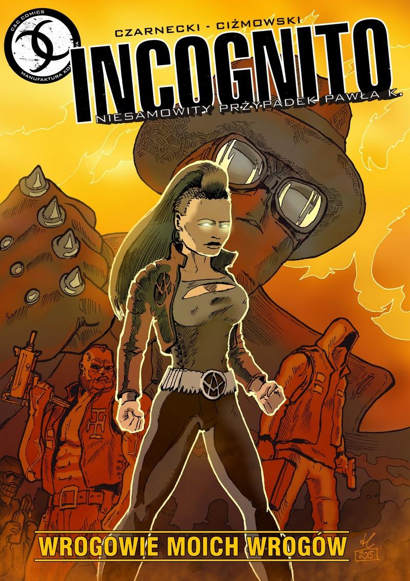 Incognito: Wrogowie moich wrogów