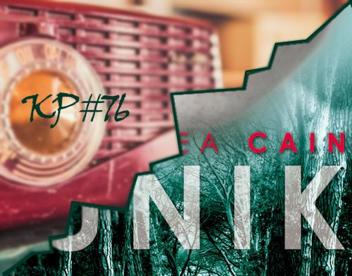 Kp #76: Unik Chelsea Cain