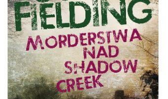 joy-fielding-morderstwa-nad-shadow-creek