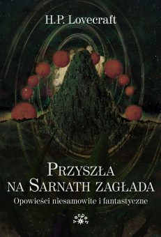 lovecraft-przyszla_na_sarnath_zaglada