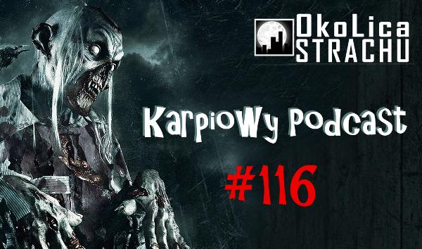 KP #116: Numer specjalny Okolicy Strachu