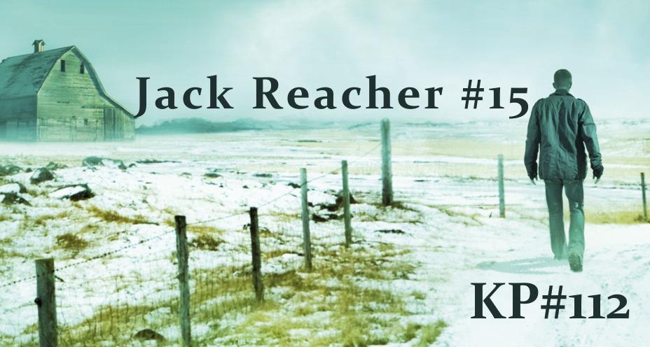 KP #112: Jack Reacher 15. Czasami warto umrzeć