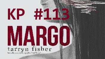 KP #113: Margo Tarryn Fisher, czyli brutalne YA