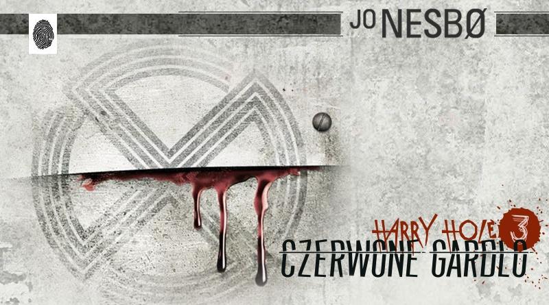KP #120: Harry Hole 3. Czerwone gardło