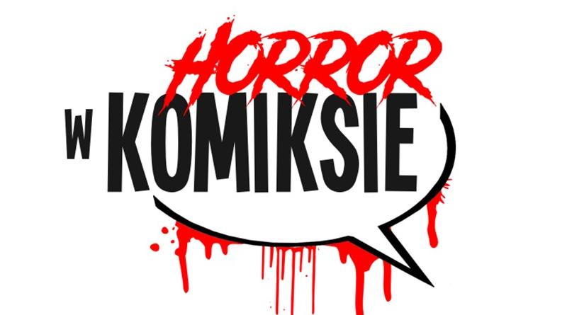 KP#134: Copernicon 2017: Horror w komiksie