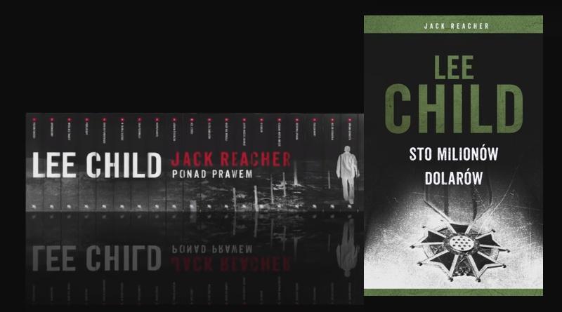 KP#140: Jack Reacher 21. Sto milionów dolarów