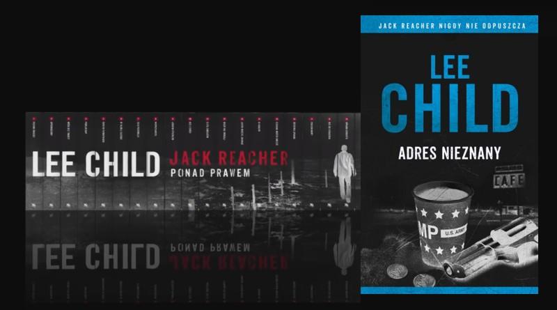 KP #143: Jack Reacher 22. Adres nieznany/Zasady