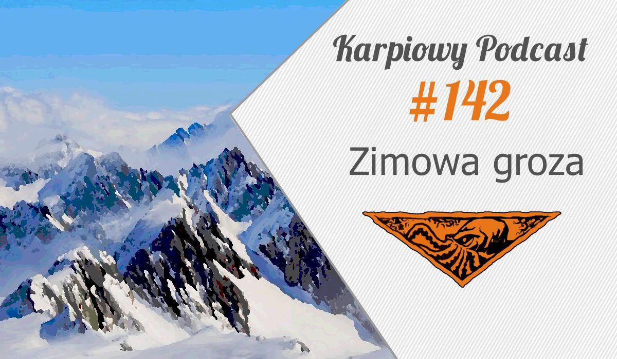 KP #142: Zimowa groza