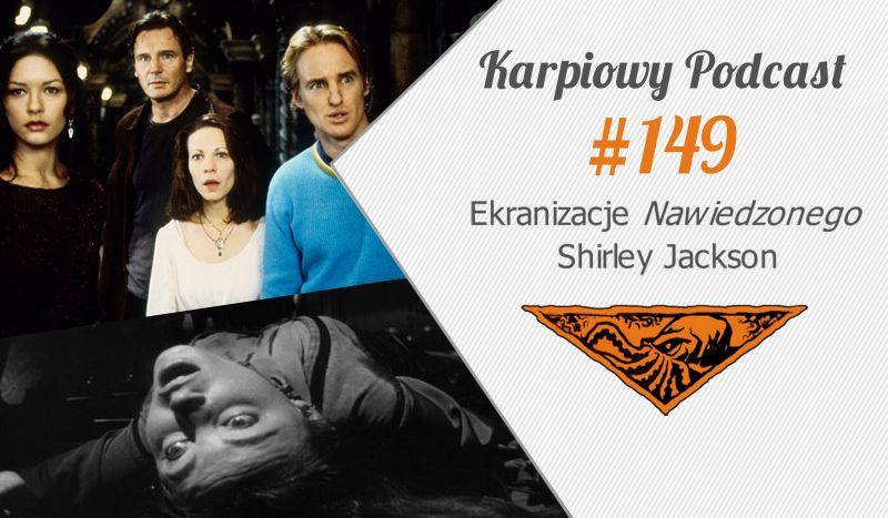 KP #149: Ekranizacje Nawiedzonego Shirley Jackson