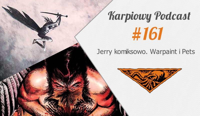 KP#161: Pets/Warpaint