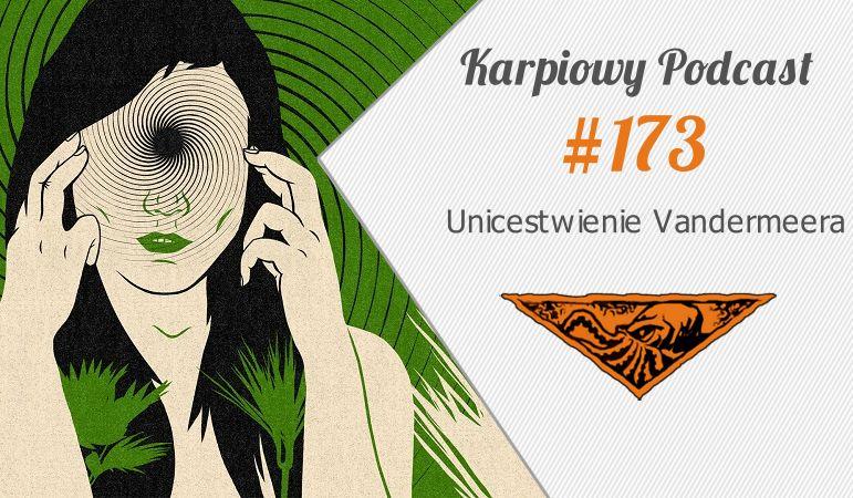 KP #173: Unicestwienie Vandermeera